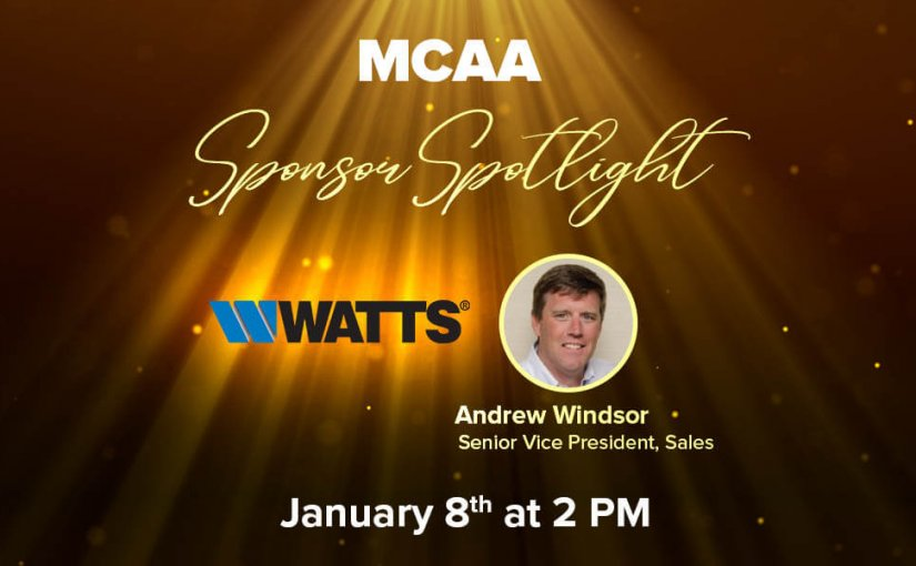 Sponsor Spotlight 7 Welcomes Andrew Windsor, Senior Vice President, Sales for Watts Water Technologies