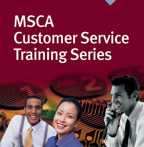 MSCA Customer Service Training Series