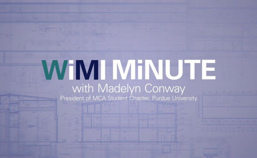 WiMI Minute – Meet the Women of WiMI: Madelyn Conway