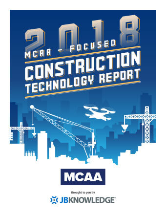 2018 MCAA-Focused Construction Technology Report