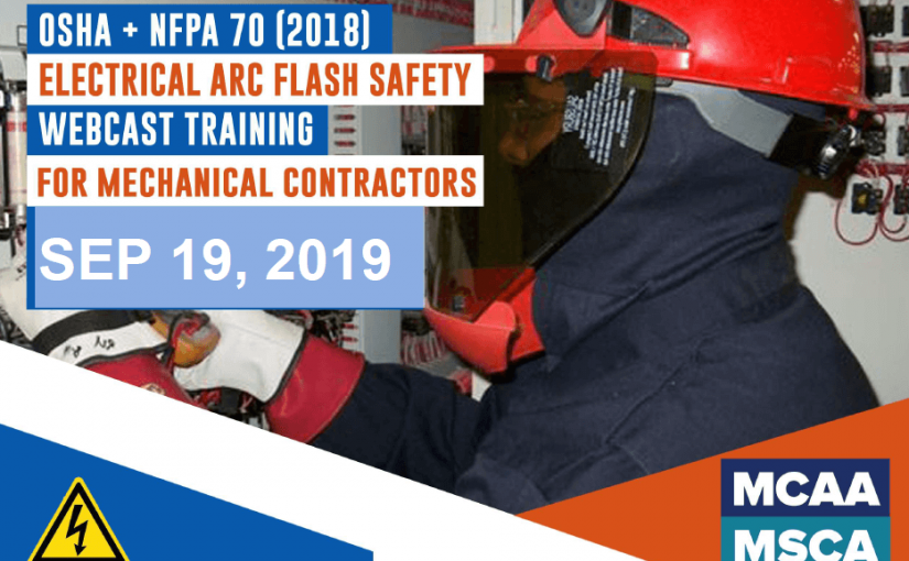 The Next Qualified Level Arc Flash Safety Training Webinars are September 19, 2019