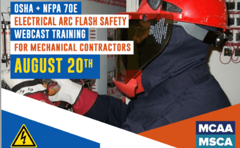 The Next Qualified Level Arc Flash Safety Training Webinars Scheduled for August 20, 2020