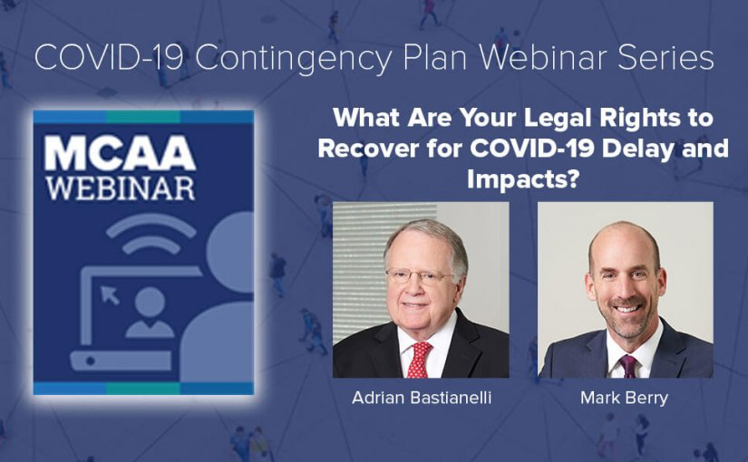 Webinar #28: What Are Your Legal Rights to Recover for COVID-19 Delay and Impacts?