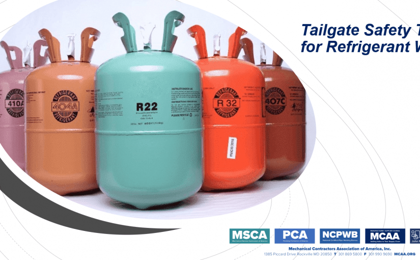 New Tailgate Safety Talks for Refrigerant Work