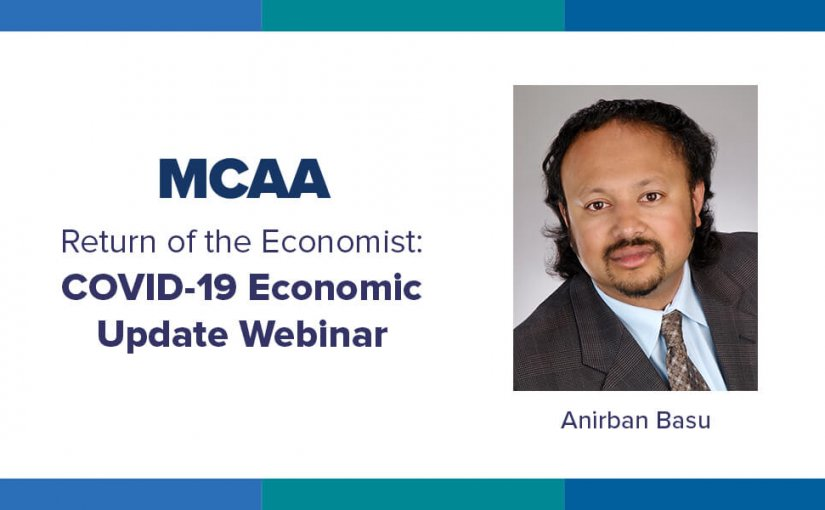COVID-19 Rocked Our Economy. What's Next? Get An Economic Update From Anirban Basu.