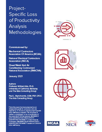 MCAA/NECA/SMACNA Release White Paper on Project-Specific Loss of Productivity Analysis Methodologies