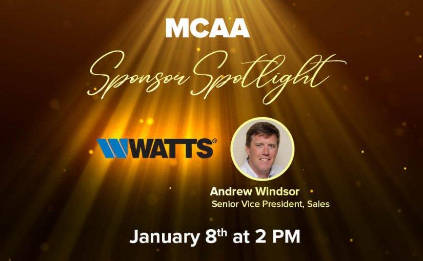 Sponsor Spotlight 7 Welcomes Andrew Windsor, Senior Vice President, Sales for Watts Water Technologies