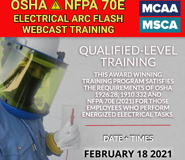 The Next Qualified Level Arc Flash Safety Training Webinars Scheduled for February 18, 2021