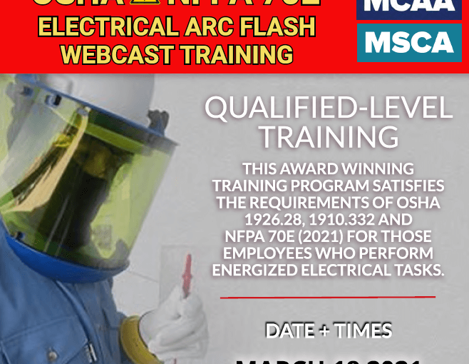 The Next Qualified Level Arc Flash Safety Training Webinars Scheduled for March 18, 2021