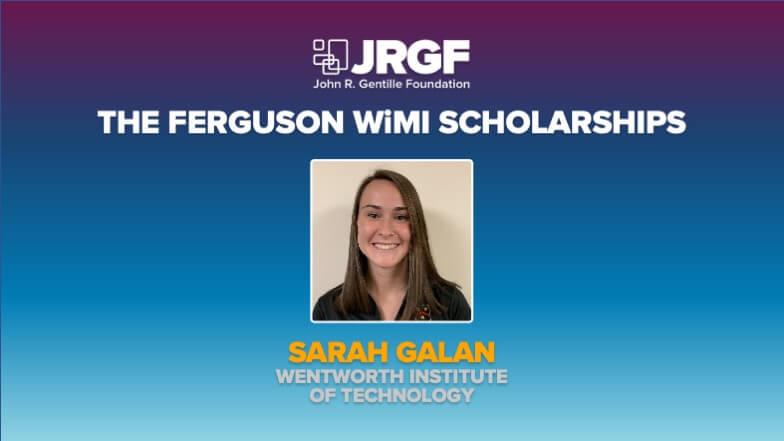 Sarah Galan Receives Ferguson-Women in the Mechanical Industry Scholarship