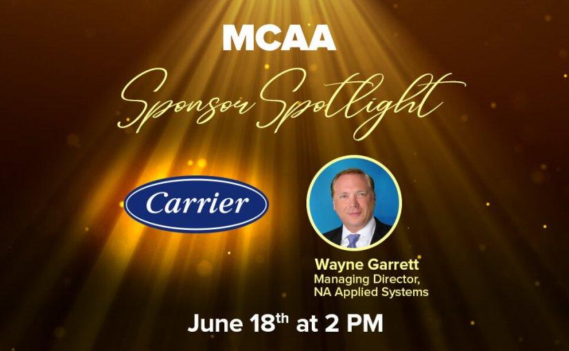 Sponsor Spotlight 22 Welcomes Wayne Garrett from Carrier Corporation