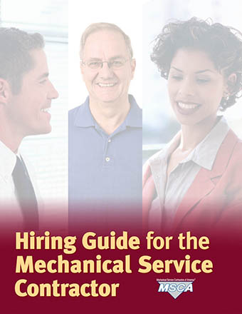 Hiring Guide for the Mechanical Service Contractor
