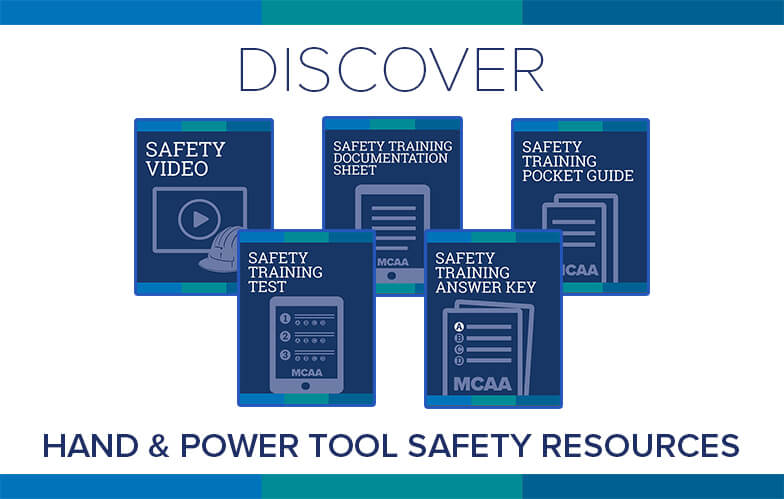 Resource Highlight: MCAA's New Hand & Power Tool Safety Video With Accompanying Materials