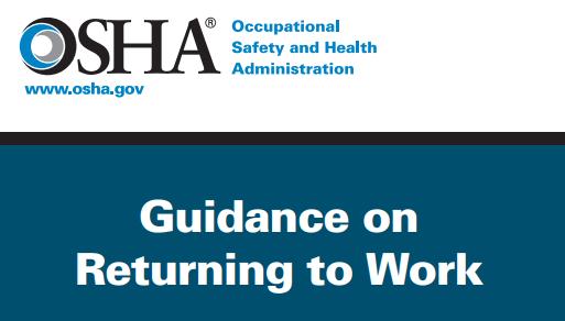 New OSHA COVID-19 Publication –Guidance on Returning to Work