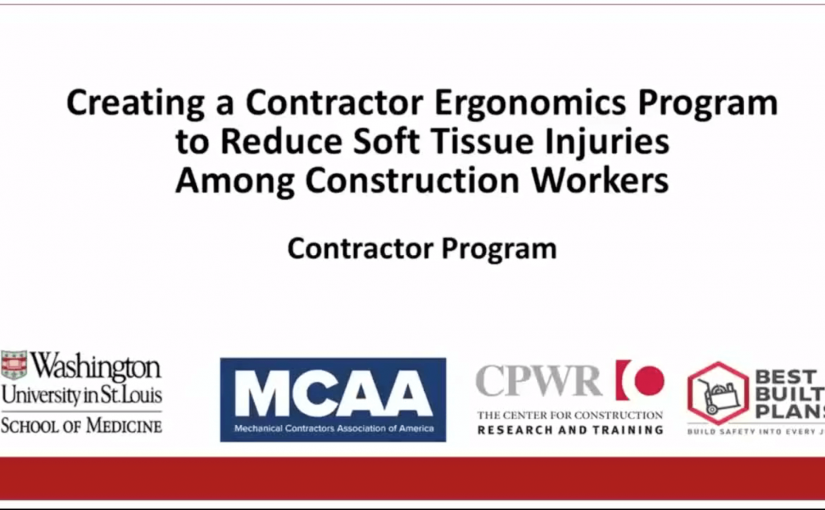 Creating a Contractor Ergonomics Program to Reduce Soft Tissue Injuries Among Construction Workers