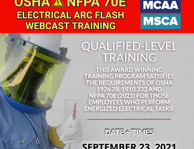 The Next Qualified Level Arc Flash Safety Training Webinars Scheduled for September 23, 2021