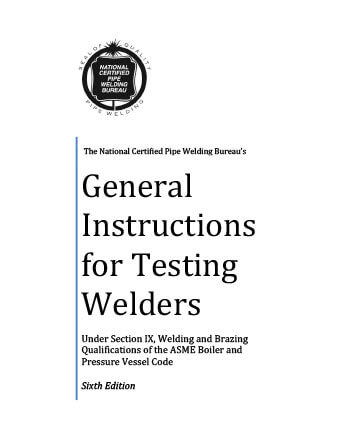 General Instructions for Testing Pipefitting Welders