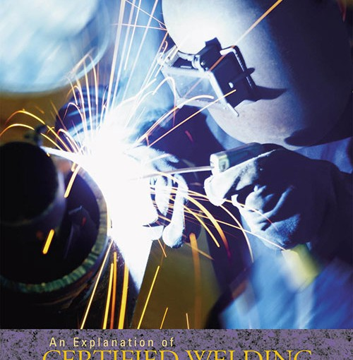 An Explanation of Certified Pipe Welding