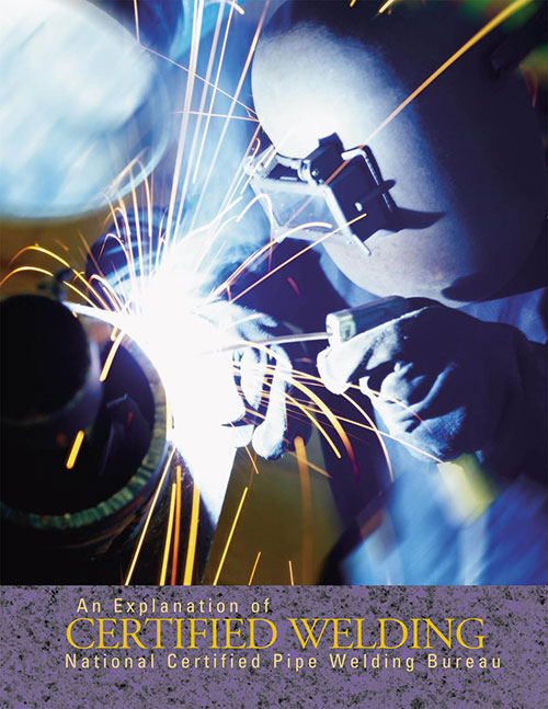 MCAA   Support and education for mechanical contractors nationwide  An Explanation of Certified Pipe Welding