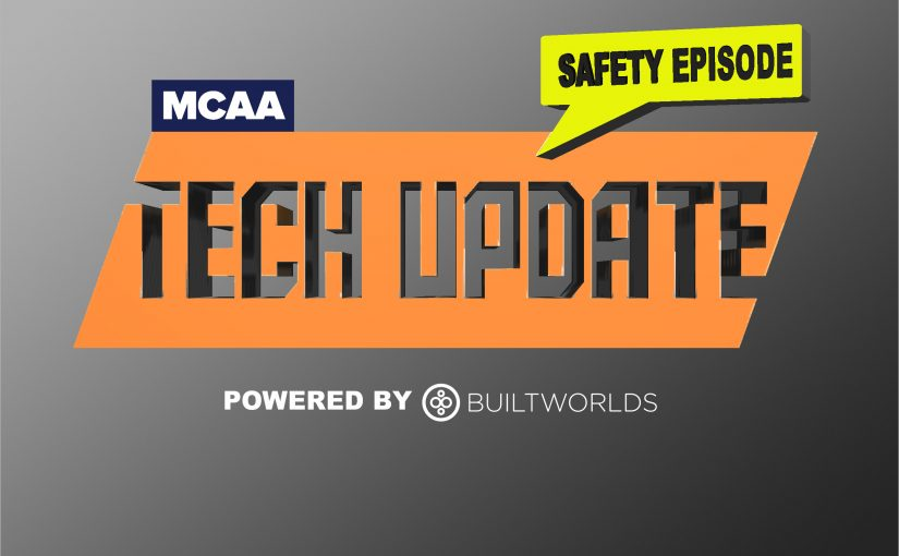 MCAA Tech Update – Special Safety Edition