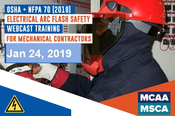 The Next Qualified Level Arc Flash Safety Training Webinars are January 24, 2019
