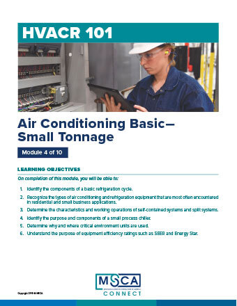 HVACR 101 Workbook Module 4 – Air Conditioning Basic—Small Tonnage