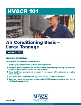 HVACR 101 Workbook Module 5 – Air Conditioning Basic—Large Tonnage