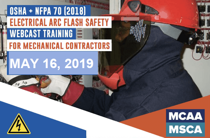 The Next Qualified Level Arc Flash Safety Training Webinars are May 16, 2019