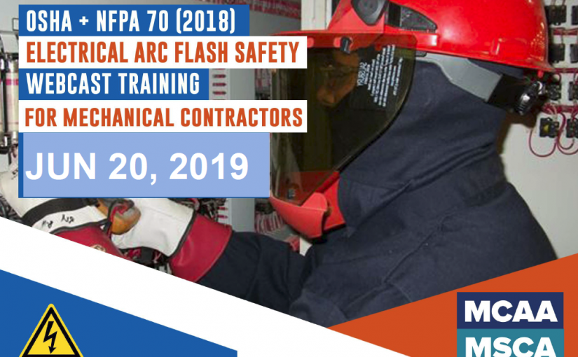 The Next Qualified Level Arc Flash Safety Training Webinars are June 20, 2019