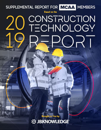 2019 Construction Technology Report Supplemental Report for MCAA Members