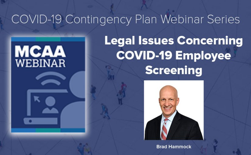 Questions & Answers from MCAA's Webinar #17: Legal Issues Concerning COVID-19 Employee Screening