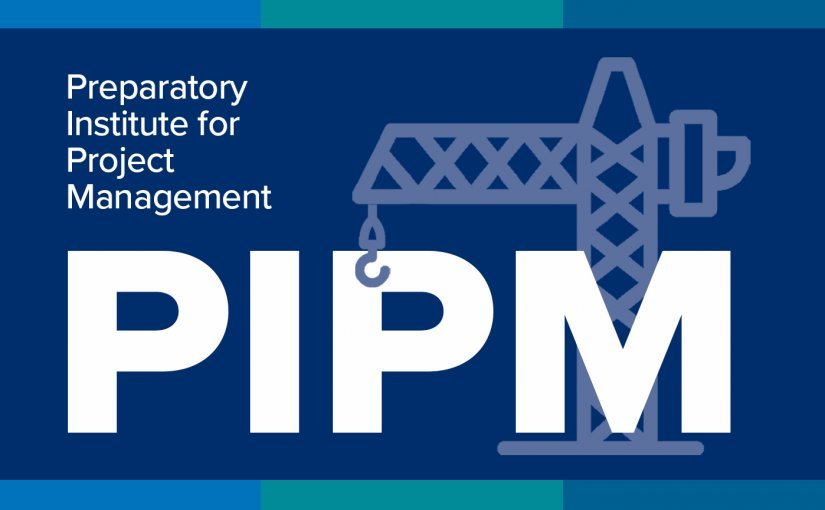 The Preparatory Institute for Project Management Online: Registration Now Open!