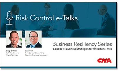 CNA Shares Risk Control e-Talks on Business Resiliency