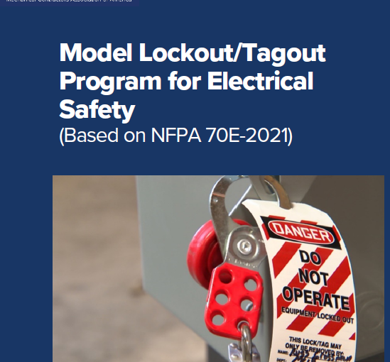 Need Guidance On Your Electrical Safety Lockout/Tagout Program to Comply with NFPA 70E – 2021? MCAA Has What You Need