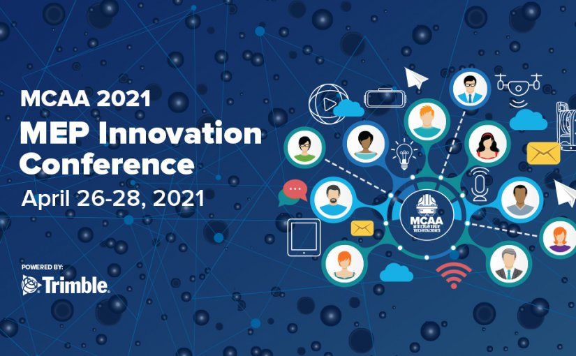 MCAA's Innovative Technologies Initiative Upgrades the Tech Conference to the 2021 MEP Innovation Conference