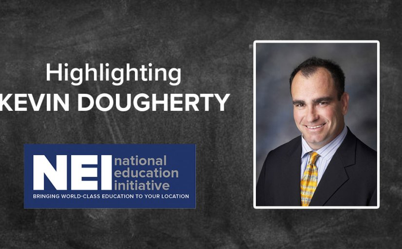 Highlighting NEI Instructor Kevin Dougherty