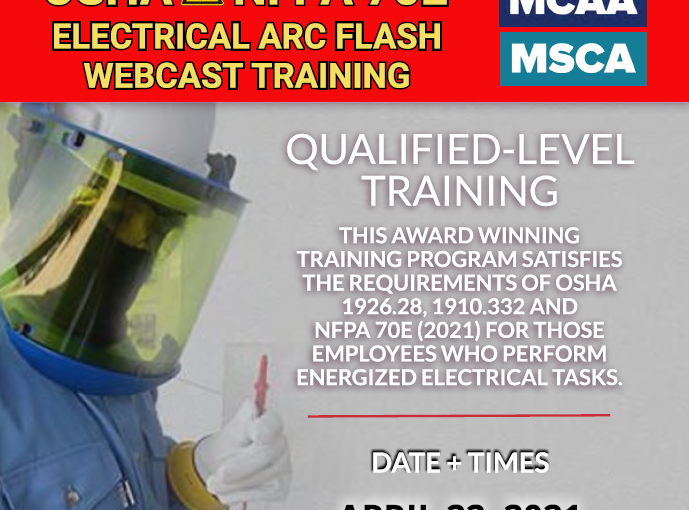 The Next Qualified Level Arc Flash Safety Training Webinars Scheduled for April 22, 2021