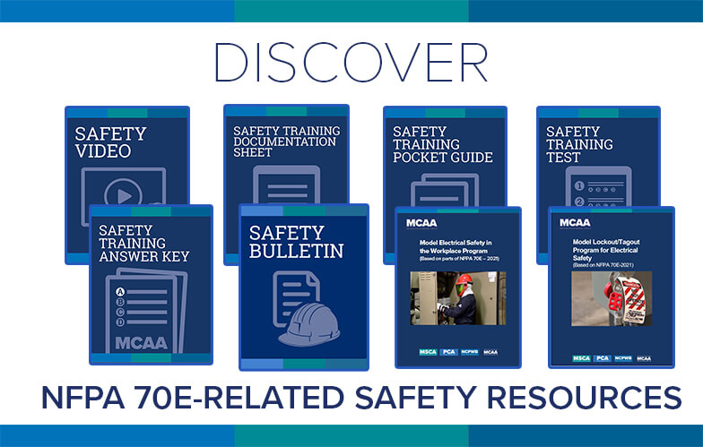 Resource Highlight: MCAA's Revised Electrical Safety in the Workplace (NFPA-70E) Video & Materials