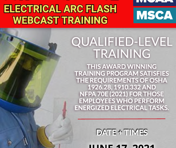 The Next Qualified Level Arc Flash Safety Training Webinars Scheduled for June 17, 2021