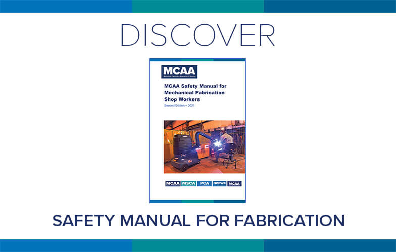 Resource Highlight: MCAA's Safety Manual for Mechanical Fabrication Shop Workers
