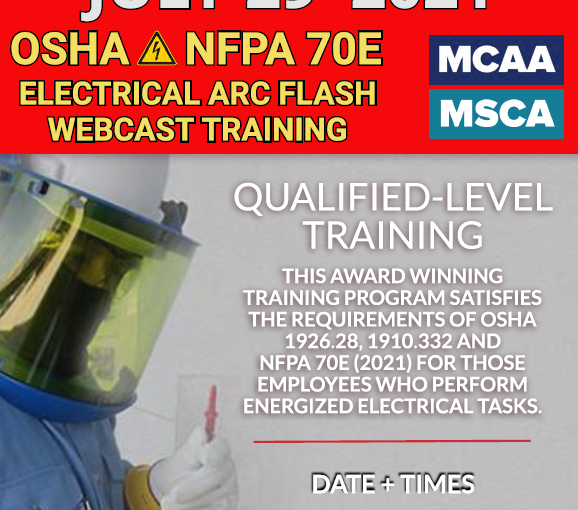 The Next Qualified Level Arc Flash Safety Training Webinars Scheduled for July 29, 2021