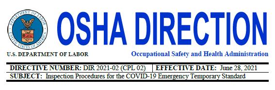 OSHA Releases COVID-19 ETS Inspection Procedures & Enforcement Policies